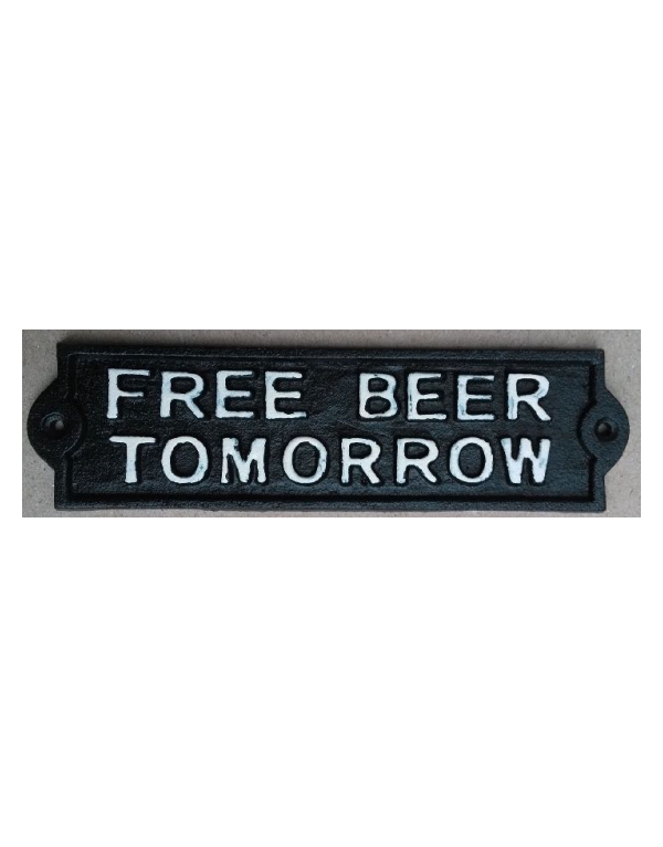 Placa Free beer tomorrow